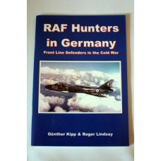 RAF Hunters In Germany - Front Line Defenders in the Cold War